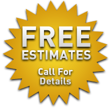 Free estimates! Call for details.
